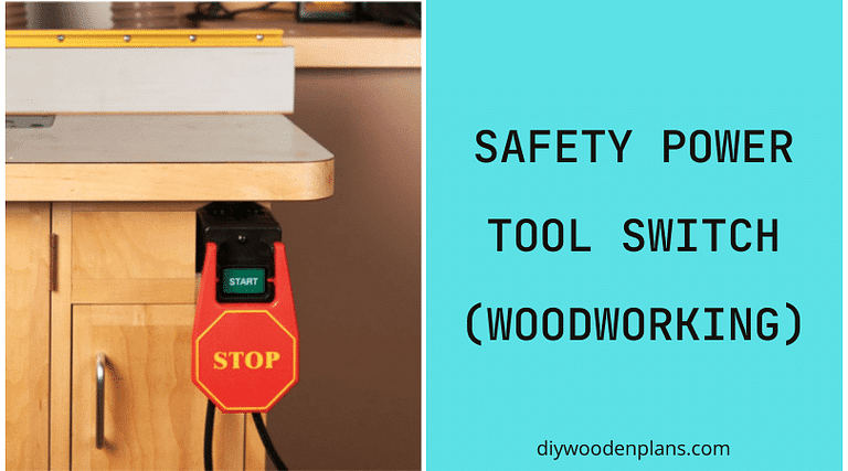 Safety Power Tool Switch Woodworking - Featured Image