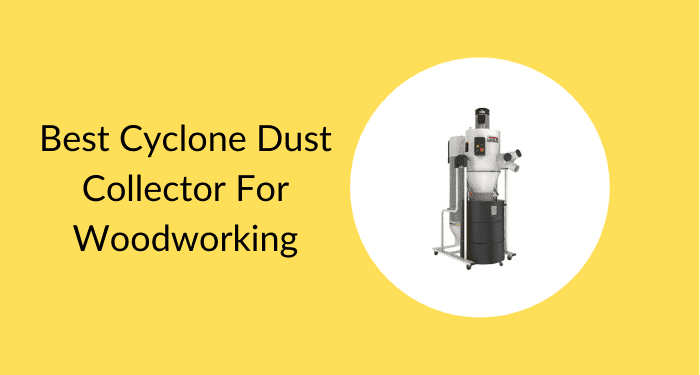 Woodworking Dust Collection Systems Cyclone - Best For Woodworking