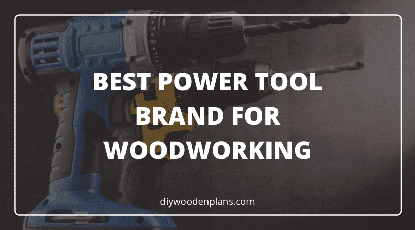 Best Power Tool Brand For Woodworking - Featured Image 2