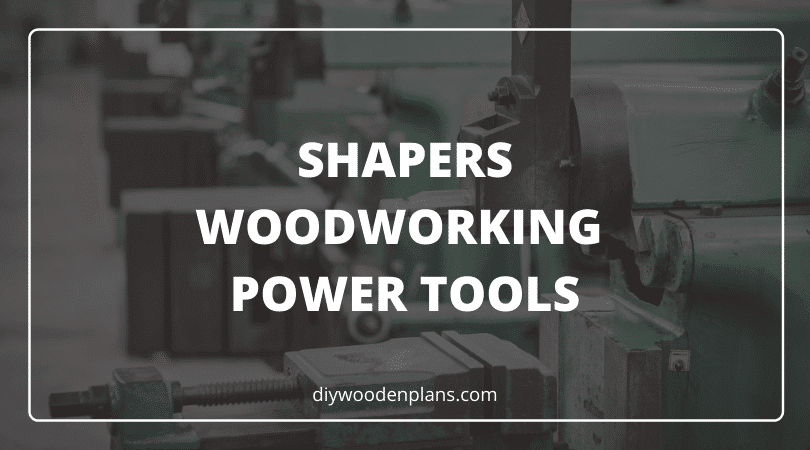 Shapers Woodworking Power Tools - Featured Image (2)