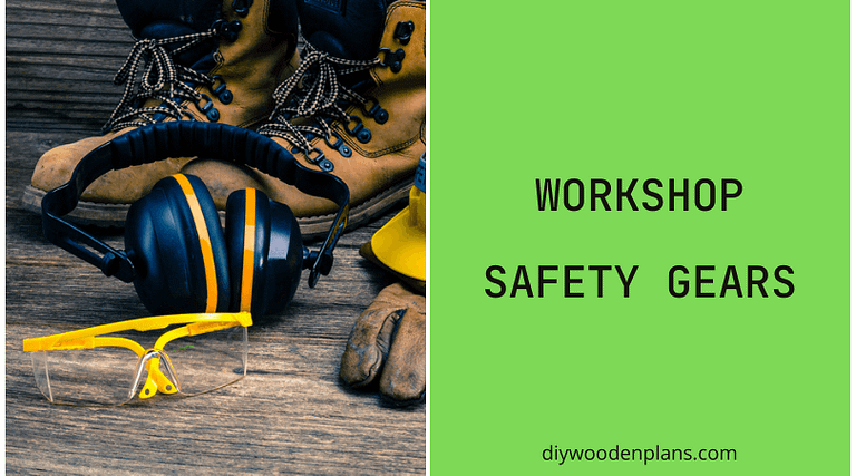 Workshop Safety Gears - Featured Image