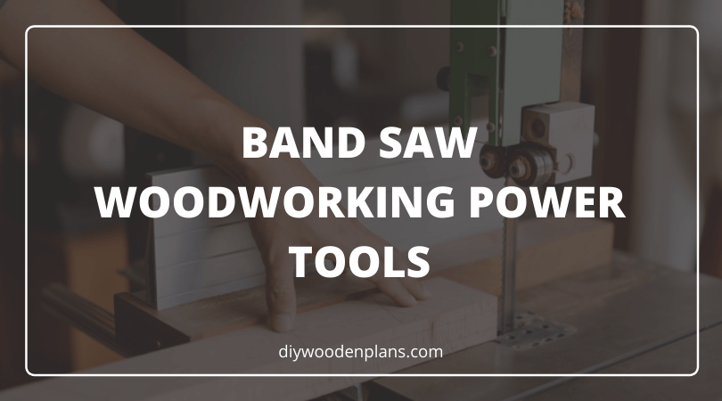 Band Saw Woodworking Power Tools - Featured Image